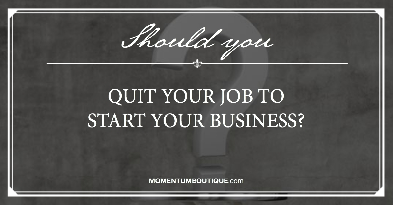 Should you quit your job?