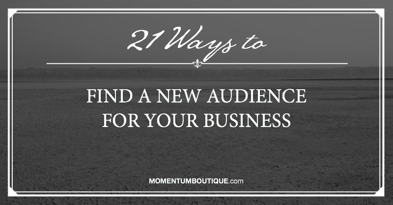 Find a new audience for your business