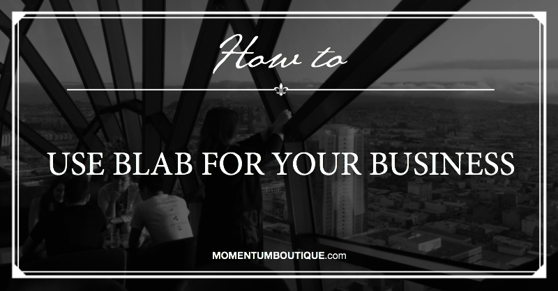 How to use Blab for your business