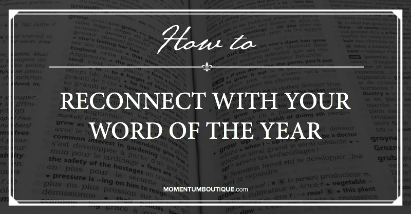 Reconnect with your Word Of The Year